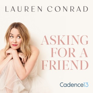 Lauren-Conrad-Asking-for-a-Friend-Cadence13-copy-RESIZED